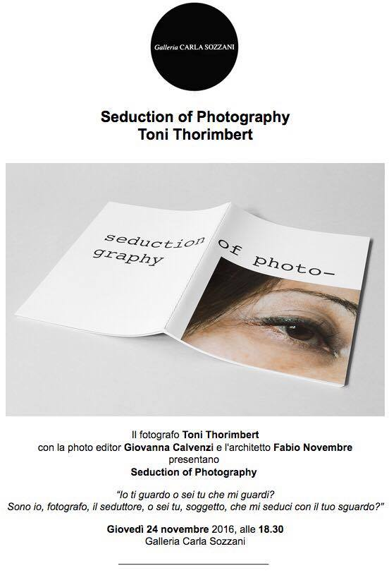 presentazione-seduction-of-photography-toni-thorimbert