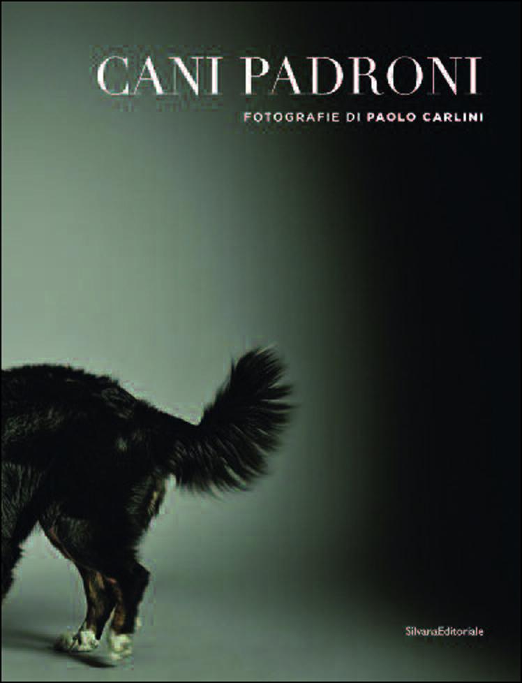Cani Padroni: il libro fotografico di Paolo Carlini